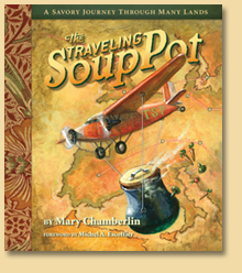 The Traveling Soup Pot Cookbook